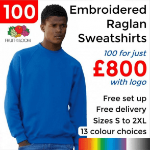 100 x Embroidered Classic 80/20 raglan sweat £800