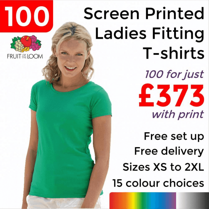 Fruit of the Loom 100 x Screen Printed Lady-fit valueweight tee £373