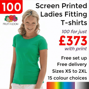 100 x Screen Printed Lady-fit valueweight tee £373