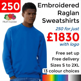 250 x Embroidered Classic 80/20 raglan sweat £1830