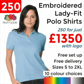 e35803c0 250 x Embroidered Lady-fit 65/35 polo £1350. Fruit of the Loom ...