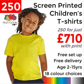 250 x Screen Printed Kids valueweight tee £710